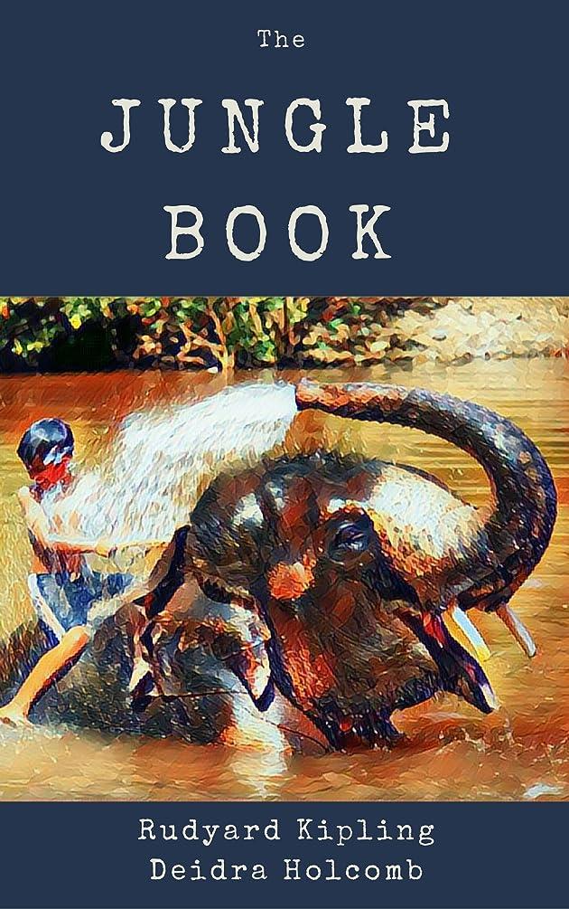 苦い脚上向きThe Jungle Book - Illustrated (English Edition)