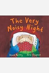 The Very Noisy Night: (Read aloud by Doon Mackichan and Jamie Theakston ) Kindle Edition