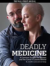 Deadly Medicine: A Common Surgery For Women and the Cancer It Leaves Behind