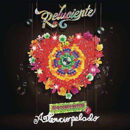 Reluciente, Rechinante y Aterciopelado de Aterciopelados en Amazon Music - Amazon.es