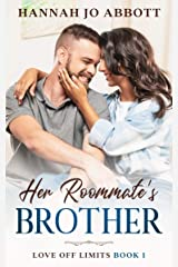 Her Roommate's Brother: A Christian fake romance story (Love Off Limits Book 1) Kindle Edition