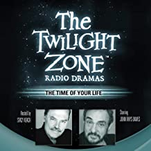 The Time of Your Life: The Twilight Zone Radio Dramas