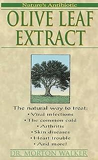 Olive Leaf Extract: Nature's Antibiotic