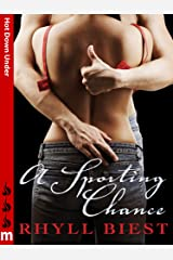 A Sporting Chance: Hot Down Under Kindle Edition