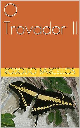O Trovador II