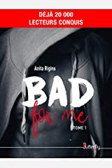 Bad for me Format Kindle