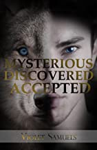 Mysterious, Discovered, Accepted (Nightfall Book 3) (English Edition)
