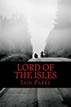 Lord of the Isles: The Next Chapter (The Brethren Outlaw Motorcycle Club Crime Thriller Book 5)