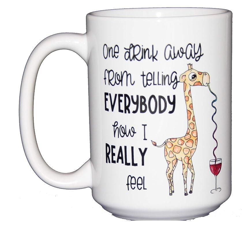 One Drink Away - Funny Giraffe Coffee Mug - Wine Humor