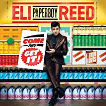eli paperboy reed come and get it