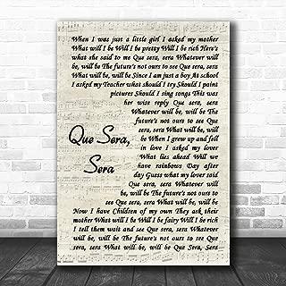 Que Sera, Sera Vintage Script Song Lyric Art Music Quote Gift Poster Print