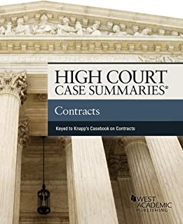 High Court Case Summaries on Contracts, (Keyed to Knapp)