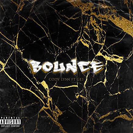 Bounce (feat. Ge3) [Explicit]