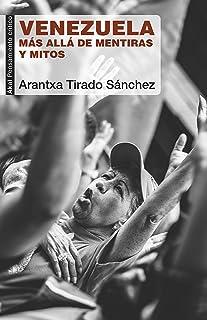Venezuela. Más allá de mentiras y mitos (Pensamiento crítico nº 81)