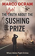 The Awful Truth About the Sushing Prize