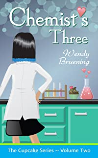 Chemist's Three: (The Cupcake Series Book 2) (Englis
