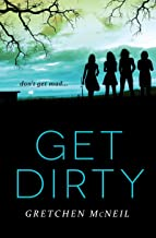 Get Dirty (Don't Get Mad Book 2)