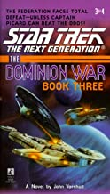The Dominion War: Book 3: Tunnel Through the Stars (Star Trek: The Next Generation)