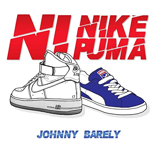 prioridad montar Dato  Ni Nike Ni Puma [Explicit] by Johnny Barely on Amazon Music - Amazon.com