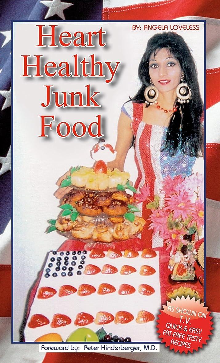 Heart Healthy Junk Food (English Edition)