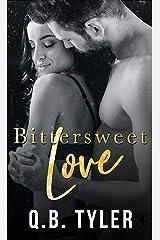 Bittersweet Love Kindle Edition