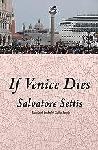 If Venice Dies (English Edition)