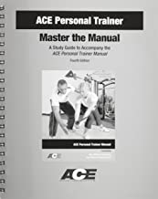 ACE Personal Trainer: Master the Manual, A Study Guide to Accompany the ACE Personal Trainer Manual
