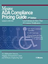 Means ADA Compliance Pricing Guide, 2nd Edition: Cost Estimates for More Than 70 Common Modifications