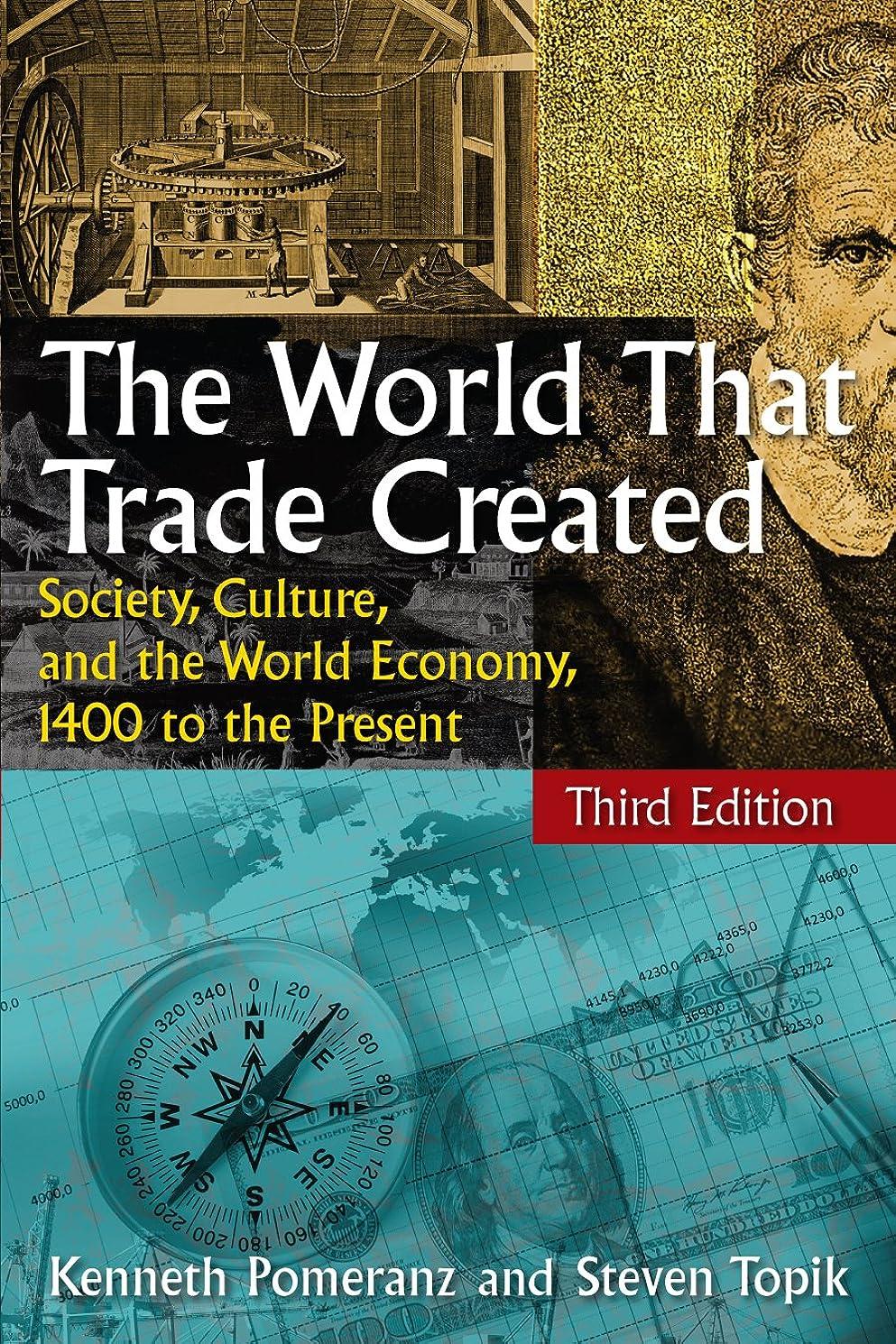 こどもの宮殿ロケット作りThe World That Trade Created: Society, Culture, and the World Economy, 1400 to the Present (English Edition)