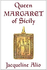 Queen Margaret of Sicily Kindle Edition