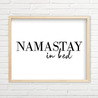 Namastay In Bed Wall Art - Yoga Wall Art (Unframed Yoga Prints - Multiple Sizes, Yoga Wall Decor, Typography Art, Minimalist Wall Art, Great Gift, Namaste Wall Decor, Yoga Wall Art)