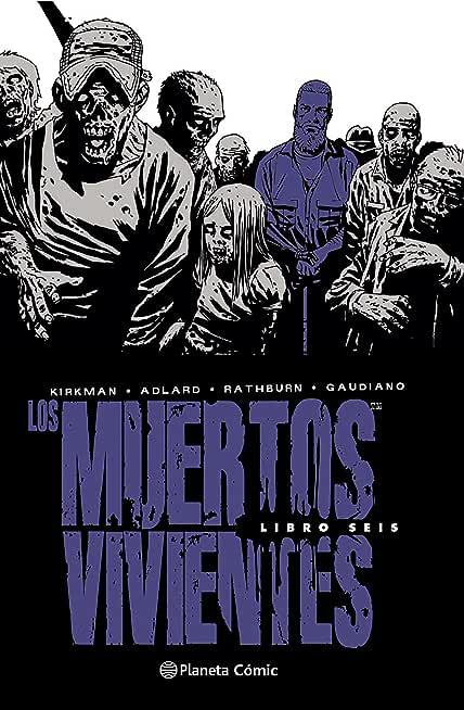 Amazon.es: los muertos vivientes integral 6: Libros
