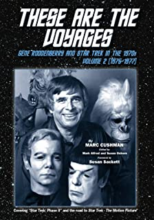 These Are the Voyages: Gene Roddenberry and Star Trek in the 1970s, Volume 2 (1975-77)