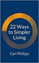22 Ways to Simpler Living