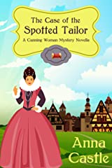 The Case of the Spotted Tailor (A Cunning Woman Mystery Book 1) Kindle Edition