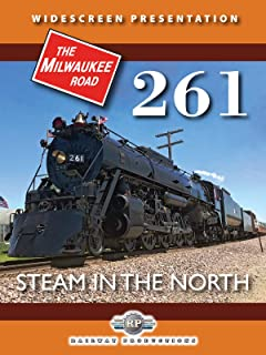 Milwaukee Road 261-Steam in the North