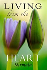 Living from the Heart Kindle Edition