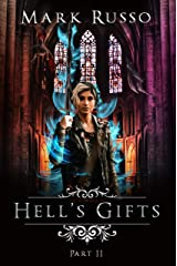 Hell's Gifts II Kindle Edition