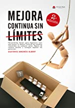 Mejora Continua Sin Límites: (Mejora Continua nº 2-Industr