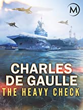 Charles de Gaulle: The Heavy Check