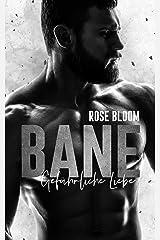 BANE: Gefährliche Liebe (German Edition) Format Kindle