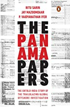 The Panama Papers: The Untold India Story of the Trailblazing Global Offshore Investigation (English Edition)