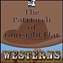 The Patriarch of Gunsight Flat