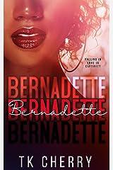 Bernadette Kindle Edition