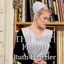The Way Home: Amish Christian Romance: The Amish Millers Get Married, Book 1
