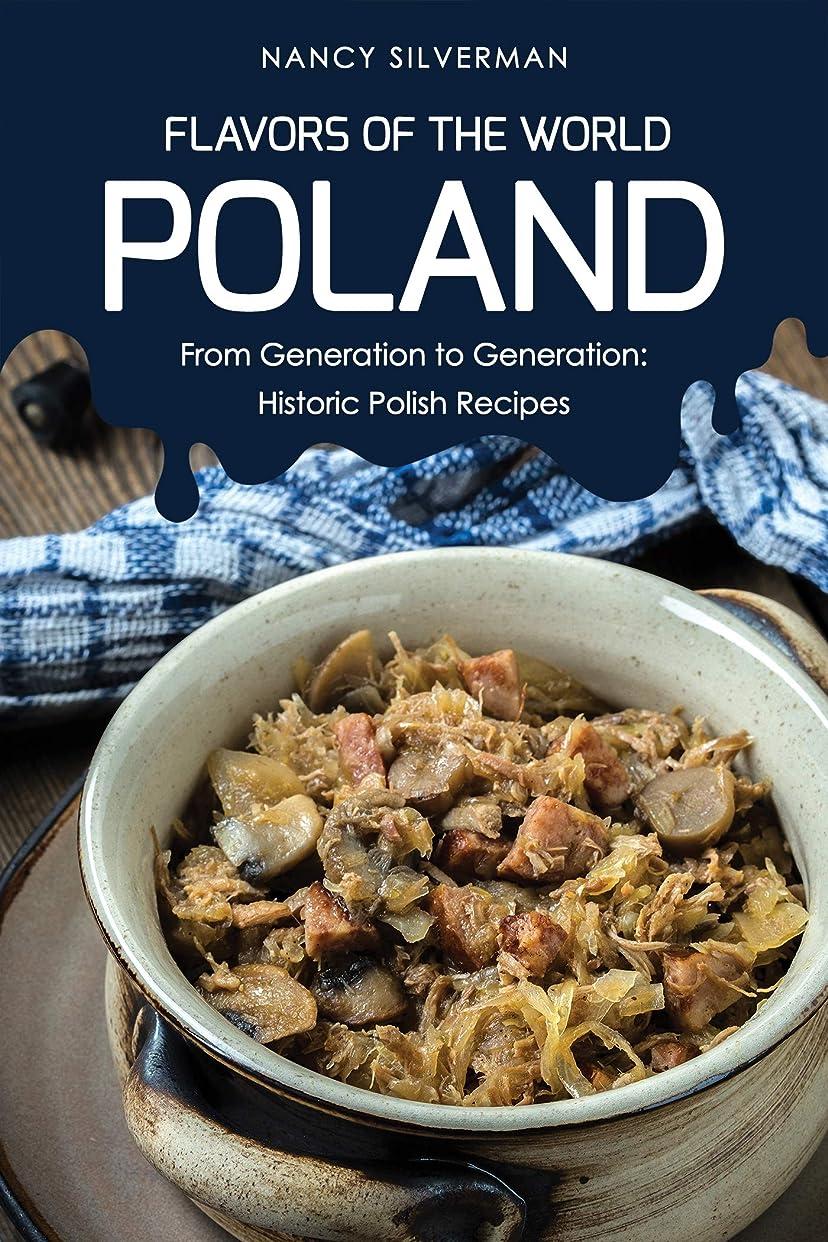 担当者ネクタイ隣接Flavors of the World - Poland: From Generation to Generation: Historic Polish Recipes (English Edition)