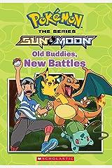 Old Buddies, New Battles (Pokémon Alola Chapter Book) Kindle Edition