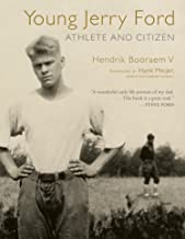 Young Jerry Ford: Athlete and Citizen