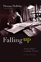 Falling Up: The Days and Nights of Carlisle Floyd, The Authorized Biography
