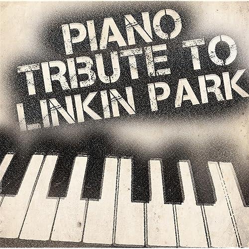 Amazon com: Piano Tribute to Linkin Park: Piano Tribute